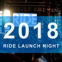 2018 RIDE LAUNCH NIGHT